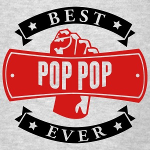 Best Pop Pop Ever Hoodies - Men's T-Shirt