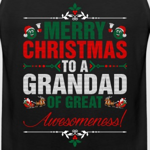 Merry Christmas To A Grandad Of Great Awesomeness T-Shirts - Men's Premium Tank