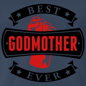 Best Godmother Ever Long Sleeve Shirts - Men's Premium T-Shirt
