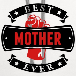 Best Mother Ever T-Shirts - Contrast Hoodie