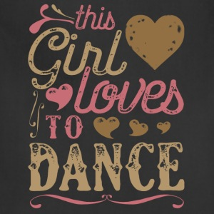 This Girl Loves To Dance Dancing Hoodies - Adjustable Apron