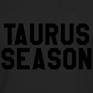 Taurus season T-Shirts - Men's Premium Long Sleeve T-Shirt