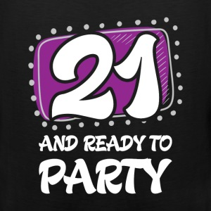 21st birthday - 21 and ready to party - Men's Premium Tank