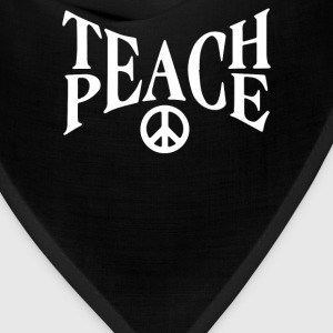 teach peace - Bandana