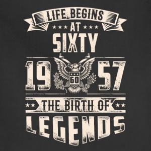 Life Begins At Sixty The Birth Of Legends tshirt - Adjustable Apron