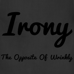 Irony Opposite Of Wrinkly - Adjustable Apron