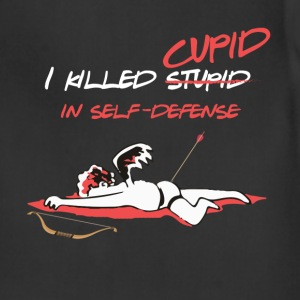 Anti St. Valentine- I killed (stupid)Cupid  in sel - Adjustable Apron