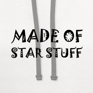 Made Of Star Stuff T-Shirts - Contrast Hoodie