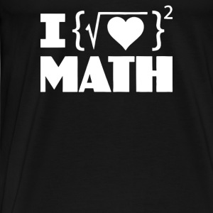 I Love Math - Men's Premium T-Shirt