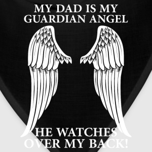 My Dad Is My Guardian Angel T-Shirts - Bandana