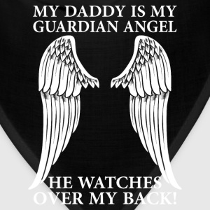 My Daddy Is My Guardian Angel T-Shirts - Bandana