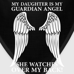 My Daughter Is My Guardian Angel T-Shirts - Bandana