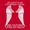 My Nanny Is My Guardian Angel T-Shirts - Men's Premium T-Shirt