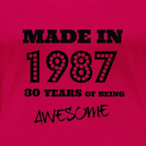Made in 1987 30th Birthday - Women's Premium T-Shirt