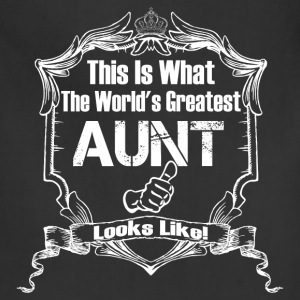This Is What The World 's Aunt Looks Like T-Shirts - Adjustable Apron