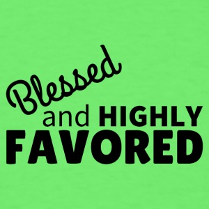 Blessed & Highly Favored Baby Bodysuits - Men's T-Shirt