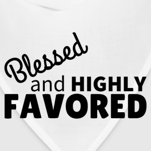 Blessed & Highly Favored T-Shirts - Bandana