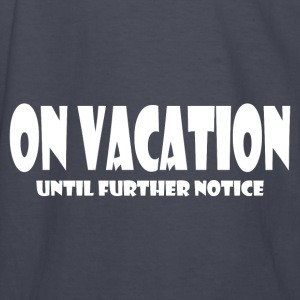 ON VACATION Hoodies - Kids' Long Sleeve T-Shirt