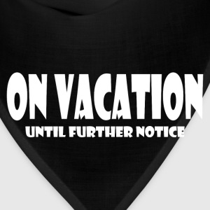 ON VACATION Hoodies - Bandana
