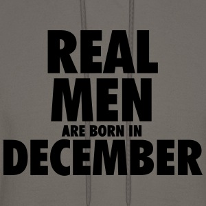 Real men are born in December Long Sleeve Shirts - Men's Hoodie