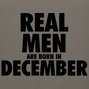 Real men are born in December Long Sleeve Shirts - Men's Premium Tank