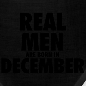 Real men are born in December T-Shirts - Bandana