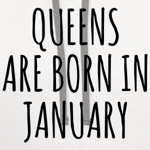 Queen are born in January T-Shirts - Contrast Hoodie