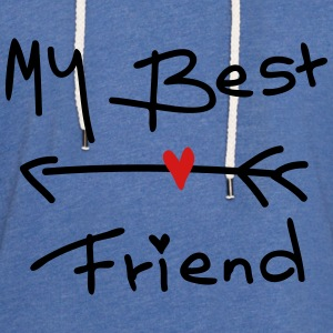 My best friend Women's Wideneck Sweatshirt - Unisex Lightweight Terry Hoodie