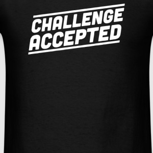 challenge accepted - Men's T-Shirt
