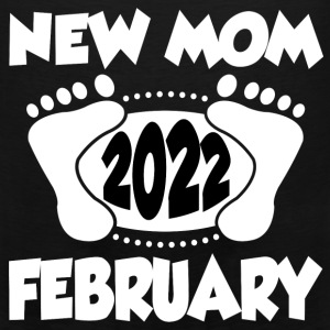 FEB MOM 2022 2222.png T-Shirts - Men's Premium Tank