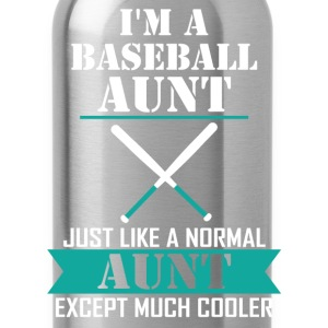 I'M A Baseball Aunt Just Like A Normal Aunt Excep T-Shirts - Water Bottle