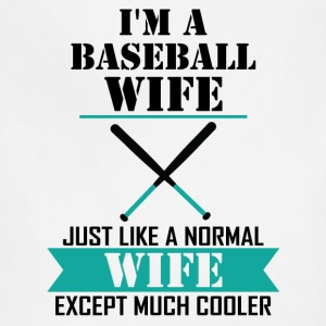 I'M A Baseball Wife Just Like A Normal Wife Excep Long Sleeve Shirts - Adjustable Apron