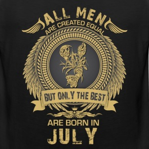 All Men are created equal but only the best are  T-Shirts - Men's Premium Tank