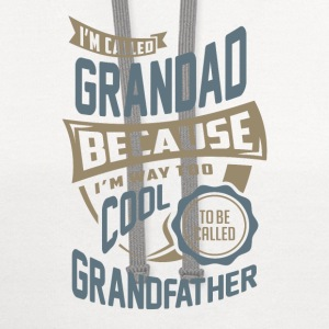 I'm Called Grandad. Perfect T-shirt Gift! - Contrast Hoodie
