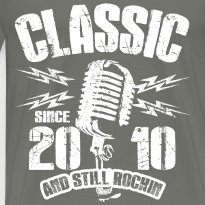 Classic Since 2010 and Still Rockin' - Men's Premium T-Shirt