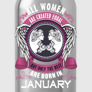 All women are created equal but only the best are T-Shirts - Water Bottle