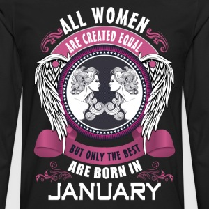 All women are created equal but only the best are T-Shirts - Men's Premium Long Sleeve T-Shirt