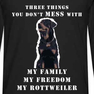 Rottweiler - Three things you don't mess with. My  - Men's Premium Long Sleeve T-Shirt