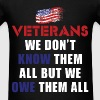 Veteran - Veterans - We don't know them all But we - Men's T-Shirt