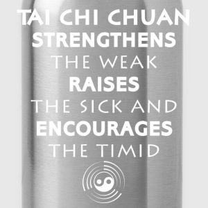 Tai chi - Tai chi Chuan - Strengthens the weak, Ra - Water Bottle