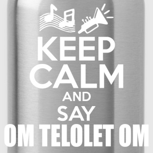 KEEP CALM TELOLET 112222.png T-Shirts - Water Bottle