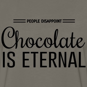 People Disappoint. Chocolate is Eternal T-Shirts - Men's Premium Long Sleeve T-Shirt