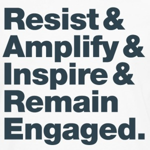Resist & Amplify & Inspire & Remain Engaged 1 - Men's Premium Long Sleeve T-Shirt