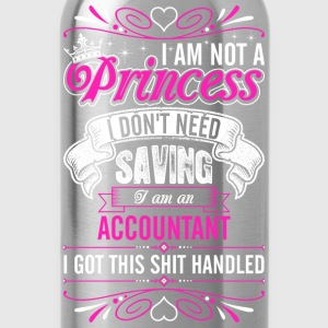 Im Not A Princess Im An Accountant T-Shirts - Water Bottle