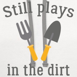 Still Plays In The Dirt - Contrast Hoodie