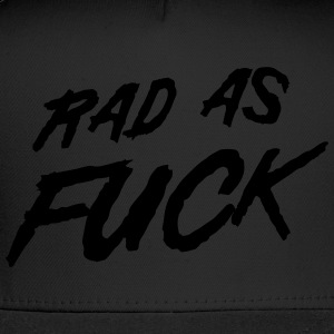 Rad as fuck T-Shirts - Trucker Cap