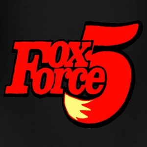 FOX FORCE 5 - Toddler Premium T-Shirt
