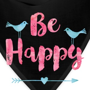 Be happy birds - Bandana