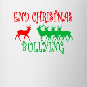 end_christmas_bullying_ - Coffee/Tea Mug