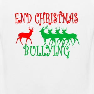 end_christmas_bullying_ - Men's Premium Tank